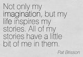 Pat Brisson Quote